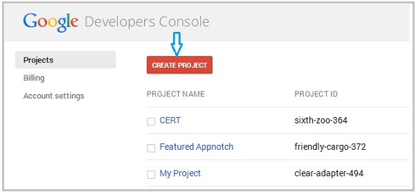 ... You Already Have A Google Project You Can Use That One By Clicking Its  Name, Or Create A New One By Clicking The Red Create Project Button In The  Top.